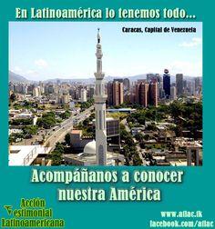 Caracas - Venezuela Compartan estas fotos y saquemos a la luz la riqueza de Nuestra América, Ciudades, Gente, Artistas, Naturaleza... Conozcamos nuestra patria grande, Latinoamérica.