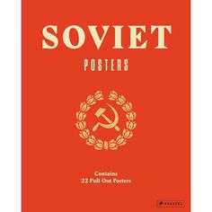 This+large+format+volume+contains+22+visually+stunning+Soviet+'pull-out'+propaganda+posters+and+is+perfect+for+fans+of+graphic+art.  The+collection+features+work+by+prominent+Russian+artists+such+as+El+Lissitzky+and+Alexander+Rodchenko,+transforming+these+political+posters+into+extraordinary+pieces+of+high+art+with+themes+ranging+from+the+dangers+of+alcohol+abuse+to+Utopian+harmony.