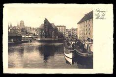 Widok z Ołowianki na Długie Pobrzeże (stara pocztówka) / View from Olowianka on the Long #Seashore (old #postcard) Danzig, Wish You Are Here, Poland, Historia, City