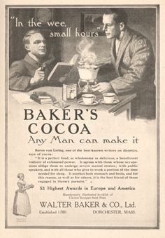 """dandyads: ~ Baker's Cocoa, 1911 """"Any Man can make it … it soothes both stomach and brain, and for this reason, as well as others, it is the best friend of those engaged in literary pursuits. Vintage Advertisements, Vintage Ads, Vintage Food, Man Illustration, Illustrations, Bakers Chocolate, Lightning Strikes, Old Ads, Trance"""