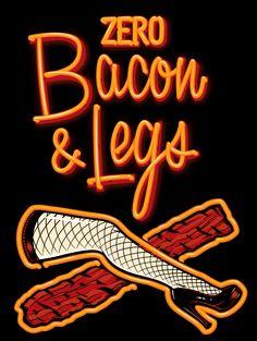 Bacon and Legs | Zero Bacon And Legs Tour