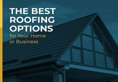 The Best Roofing Options for Your Home or Business - https://www.kravelv.com/the-best-roofing-options-for-your-home-or-business/