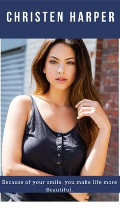 Christen Harper, Your Smile, Celebrity Photos, Christening, Celebrities, Model, How To Make, Beautiful, Celebs