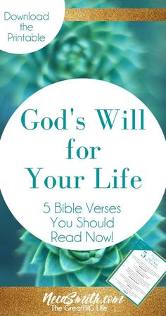 5 Bible Verses About God's Will for Your Life. Download the Printable! #bibleverses #biblestudy #bible