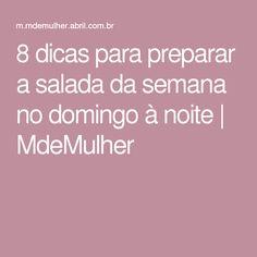 8 dicas para preparar a salada da semana no domingo à noite   MdeMulher