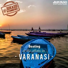 Boating over the Ganga is an amazing and unique experience, especially at dawn, a memory which will last for a lifetime. #JukasoRecommends