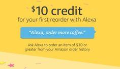 Prime Members: FREE $10 Amazon Credit When Reordering w/ Alexa