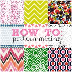 How To Series: Pattern Mixing.  I'm attempting to blend different fabrics into my living room.  I love this tutorial!!!