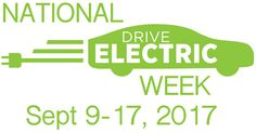 Registration for National Drive Electric Week 2017 (September 9-17) has opened! Start organizing local events in your community. #electriccars #EV #EVs #green #cars #Deals #cleanair #ElectricCar