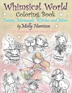 Whimsical World Coloring Book: Fairies, Mermaids, Witches and More!: Amazon.de…