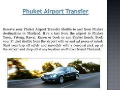 Phuket transfer by TransferPhuket via slideshare