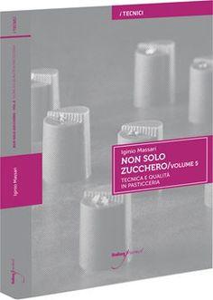 Non solo Zucchero volume 5. Un libro Italiangourmet - Lo Shop di Italian Gourmet