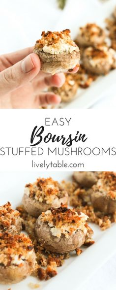 Boursin Stuffed Mushrooms are incredibly easy and delicious appetizers perfect for any party. With only 3 ingredients, they look and taste much more elegant than they actually are! Perfect for holidays, parties and New Years! (vegetarian) | via livelytable.com