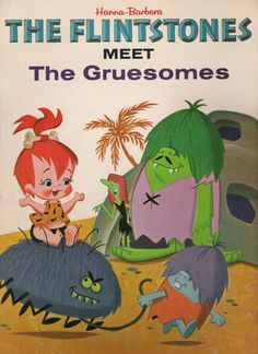 """The Gruesomes were one of my favourite neighbours of the Flintstones. Along with Samantha (Bewitched) and Alfred """"Bricrock"""" Hitchcock."""