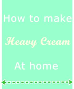 How to make heavy cream at home. 3/4 c milk. 1/3 c butter. = 1 c heavy cream. Melt butter and mix in mixer with milk.