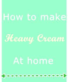 Homemade Heavy Cream