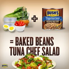 Love this BUSH'S® Beans recipe--can't wait to make Baked Beans Tuna Chef Salad tonight!