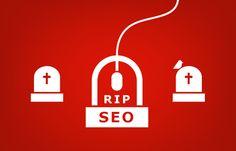 RIP SEO - Das Ende der Suchmaschinen Optimierung Article Writing, Things To Do