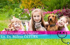 Evcil Hayvanlar ve Çocuklar  evcilhayvanlar #çocuk #anne #bursa #çocuksağlığı #gelişim #oyuncak #yaşam #bebek #drbülentöztürk