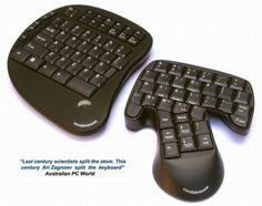 de Combimouse: een uit twee delen bestaand toetsenbord, waarvan het rechter deel tevens een muis is. Het is weer eens een poging om rsi te voorkomen, maar of het prettig werkt valt te betwijfelen. Sommige toetsen hebben een dual-functie muis/toetsenbord, wat ook niet echt handig lijkt.