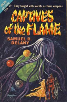 Ace Books - Captives of the Flame - Samuel R. Delany