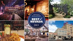 Best of Nevada 2013. Once a year we ask our readers and Nevada tourists to vote on their favorite places in the Silver State. We have some familiar winners in 2013—among them the historic Mizpah Hotel in Tonopah, The Mob Museum in Las Vegas, Cactus Creek Prime Steakhouse at Bonanza Casino in Reno, and the Eldorado Showroom, also a staple in The Biggest Little City.