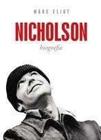 Jack Nicholson. Biografia-Eliot Marc