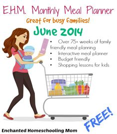 E.H.M. June 2014 Monthly Meal Planner with Next Grocery Store Lessons