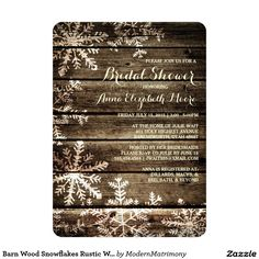 Barn Wood Snowflakes Rustic Winter Bridal Shower Card This rustic winter bridal shower invitation features a distressed barn wood background with faded snowflakes bordering the page. Perfect for a rustic or country themed winter wedding.