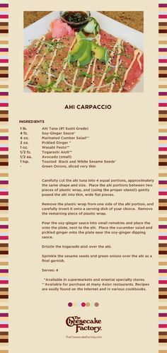 AHI CARPACCIO - The Cheesecake Factory Recipe - Thin slices of raw Ahi tuna, wasabi pesto, creamy avocado and Togarashi aioli. Tuna Recipes, Seafood Recipes, Appetizer Recipes, Snack Recipes, Cooking Recipes, Healthy Recipes, Appetizers, Game Recipes, Copycat Recipes