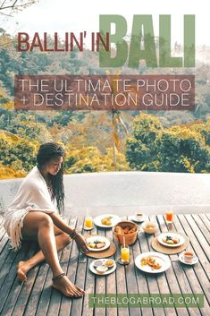 Ballin' in Bali: The Ultimate Photo & Destination Guide #BaliDestination