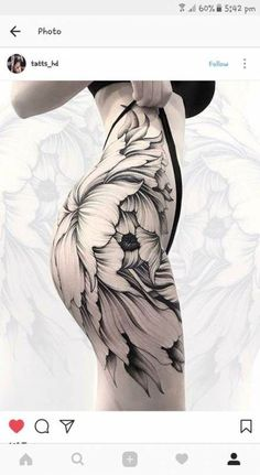 Tattoo Ideen Frauen - Well this would hide some cellulite nicely! Tattoo Girls, Bum Tattoo Women, Hip Tattoos Women, Top Tattoos, Sexy Tattoos, Flower Tattoos, Body Art Tattoos, Girl Tattoos, Tattoos For Guys