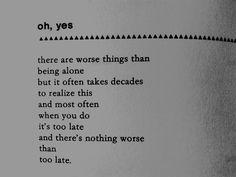 "— Charles Bukowski, ""Oh Yes"""