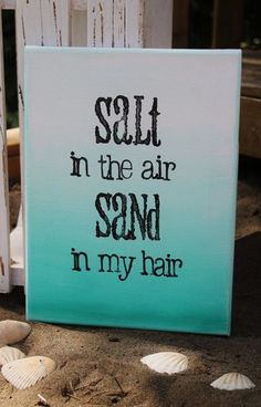 "Beach or Lake House! 9x12 Canvas. ""Salt in the air Sand in my hair"" Hand painted ombre canvas by Houseof3"