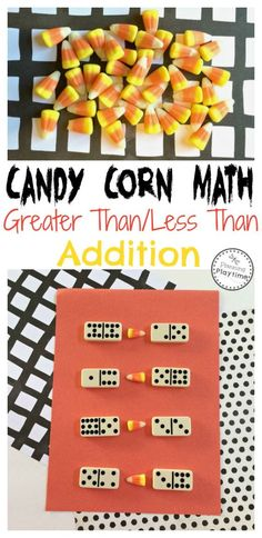 """Candy Corn Math Activity - greater than/less than. """"We used dominoes from the game cupboard for this project. The dominoes also allowed us to do two different kinds of math. First, addition. The kids get to add up the two sides of each domino to find out how many dots they have all together. Second, we used our cute candy corns as a greater than less than symbol to compare two different dominoes. It covers subitizing, counting, adding, and comparing numbers. If you wanted to adapt this i..."""
