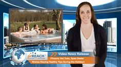 Phoenix Hot Tubs, Spas Dealer Shares Staying Healthy Tips During the Holidays  http://www.prreach.com/?p=21709