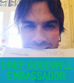 Ian Somerhalder - Now that Ian is officially a United Nations Environment Programme Goodwill Ambassador, what is next for our busy fearless leader?    Glad you asked:    This coming Sunday June 8th, Ian will be participating in #OceanChat with Conservation International!...  Join Ian (@Halle McClintock), Fabien Cousteau (@FCousteau) & Greg Stone (@GregStoneCI) for #OceanChat on #WorldOceansDay!     Let the Change continue!