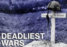 15 Deadliest Wars In Human History