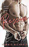 Free Kindle Book -   Rescue (Second Chance Novels Book 1)