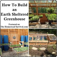 How To Build an Earth Sheltered Greenhouse - Homesteading & Gardening Greenhouse Supplies, Build A Greenhouse, Greenhouse Gardening, Hydroponic Gardening, Hydroponics, Greenhouse Ideas, Porch Greenhouse, Vegetable Gardening, Underground Greenhouse