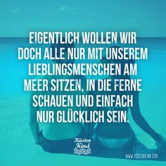 Küstenkind - Lieblingsmensch. #sprüche #zitate #quotes Wise Quotes, Words Quotes, Funny Quotes, Sayings, German Words, Proverbs Quotes, Magic Words, Happy Thoughts, True Words