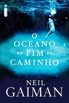 Livrólogos – Neil Gaiman – O Oceano no Fim do Caminho