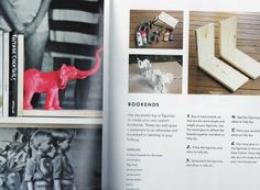 DIY bookend Source: A Beautiful Mess Happy Homemade Home by Elsie Larson & Emma Chapman, photography by Jenny Kraemer