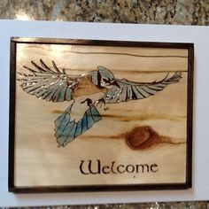 """Wooden Welcome Bluejay Wood Burning Art 8.75"""" Tall By 11.75"""" Wide 