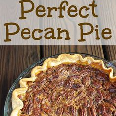 Perfect Pecan Pie - Graceful Little Honey Bee I'm normally in charge of pies for Thanksgiving dinner, but each year I seem to forget what recipe I used the year before. Well this year I can tell you that I've found a Southern Pecan Pie, Bourbon Pecan Pie, Southern Food, Karo Pecan Pie, Pecan Recipes, Pie Recipes, Dessert Recipes, Grandma's Recipes, Sweet Recipes