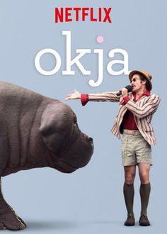 """No te pierdas """"Okja"""" en Netflix"""