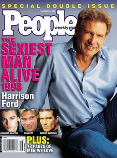"""Sexiest Man Alive: Harrison Ford, 1998 I had three copies. so I could paper my wall, front and back. And kept a """"keepsake"""" whole one Angelina Jolie, Harrison Ford Indiana Jones, Han And Leia, Richard Gere, Famous Men, Famous People, People Magazine, Sabrina Carpenter, Man Alive"""