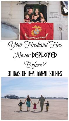 Your Husband's Never Deployed Before?