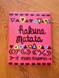 DIY Hakuna Matata canvas! I love the lion king