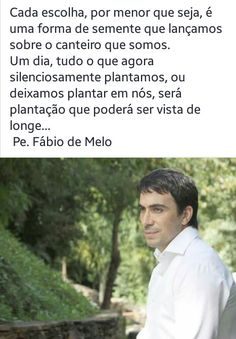 132 Melhores Imagens De Frases E Videos Padre Fábio De Melo Em